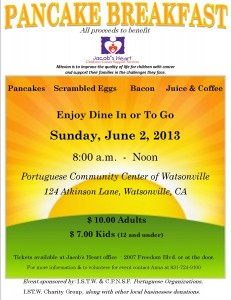 Pancake Breakfast benefiting Jacob's Heart @ Portuguese Community Center of Watsonville