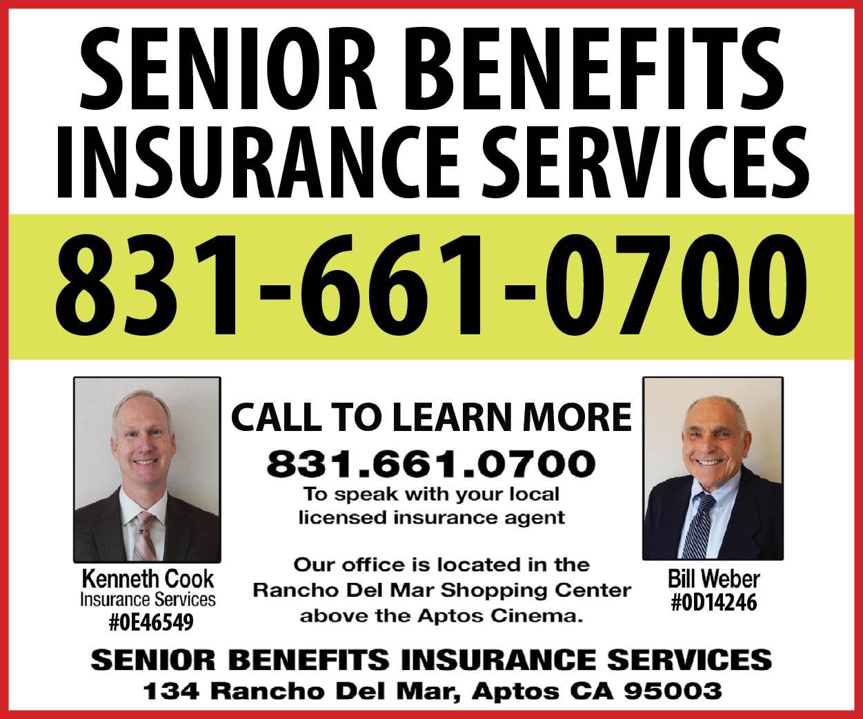 Senior Benefits Insurance Services • 831-661-0700